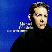 Michael Feinstein. Such Sweet Sorrow. 075678274022. Used CD. 82740-2. 1995.