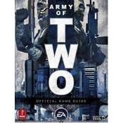 Army of Two. Official Game Guide. New. 050694248721. 0761558373. 978076155837. 51999. John Ney Rieber and Brandon McKinney. For Mature Audiences. EA. 2007. 2007936217. 2008. 159 Pages.