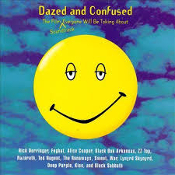 Dazed and Confused. CD. 075992453325. Used. 9 24533-2. The Film Soundtrack Everyone Will Be Talking About.