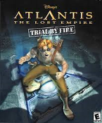 Disney's Atlantis: The Lost Empire Trial by Fire computer game transports you to the fantastic world of Atlantis where you'll fight to save Atlantis. 044702012732. 1-57350-463-7.