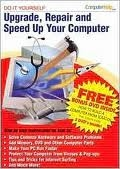 ComputerHelp.com. Do It Yourself Upgrade, Repair and Speed Up Your Computer. 2 DVD's. Used. 807676973313. 0-9761427-0-8. 0976142708.